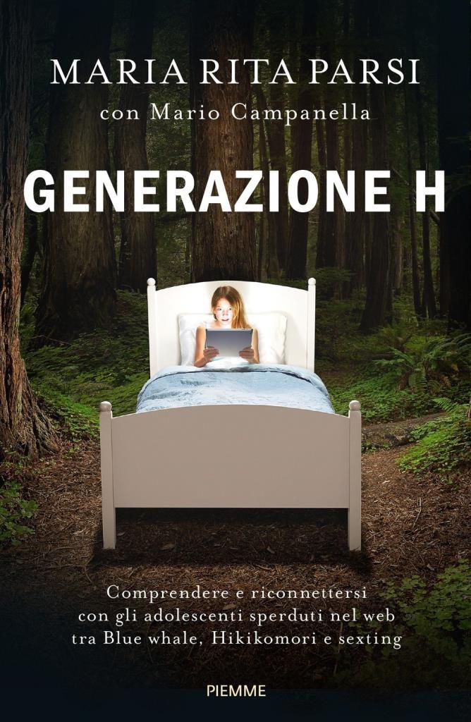 Generazione H. Comprendere e riconnettersi con gli adolescenti sperduti nel web