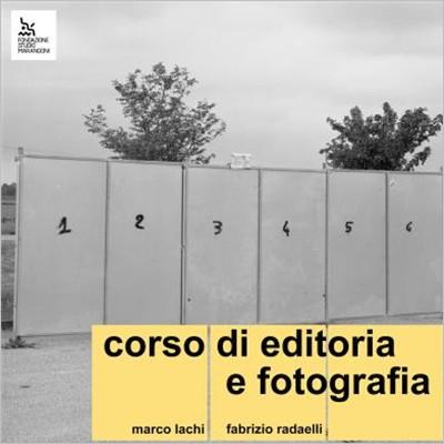 Laboratorio di Editoria Fotografica - Teoria e Case Studies