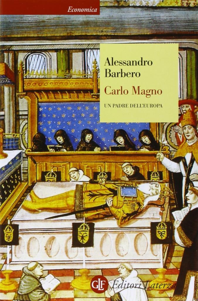 """""""Carlo Magno. Un padre dell'Europa"""" di Alessandro Barbero"""