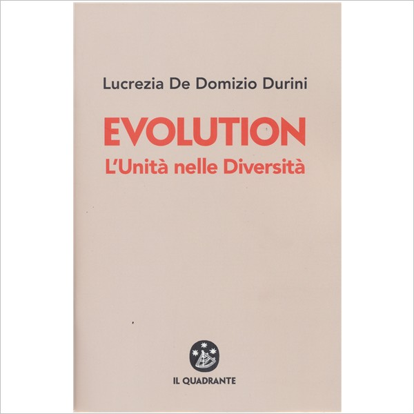 """""""Evolution - L'Unità nelle Diversità"""" di Lucrezia De Domizio Durini"""