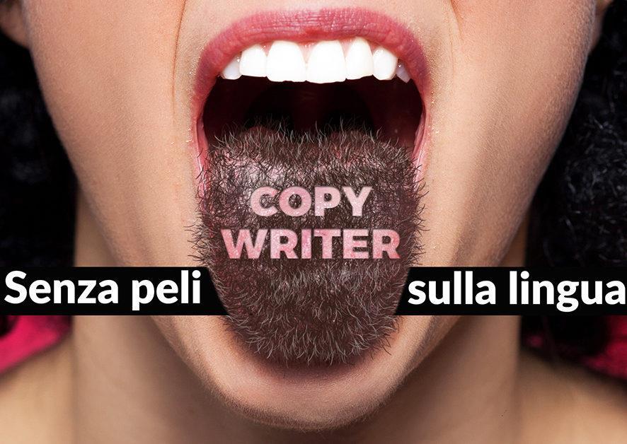 """Ciclo di incontri: """"Copywriter senza peli sulla lingua"""""""