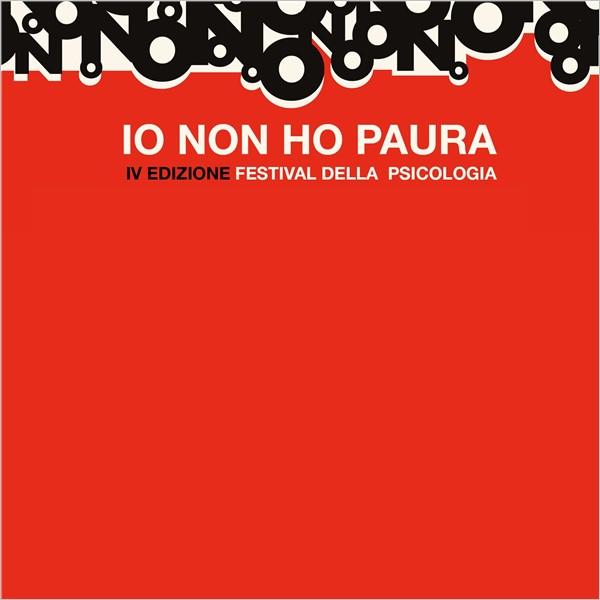 """Festival della Psicologia - IV edizione: """"Io non ho paura"""""""
