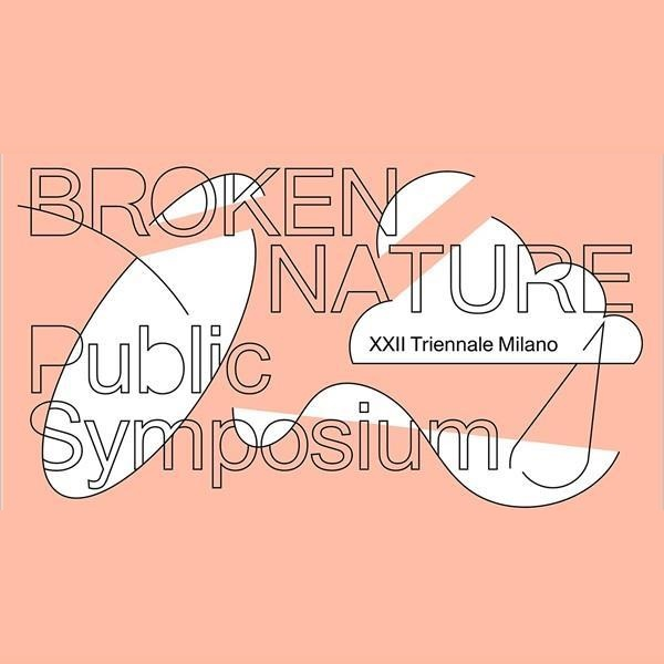 Broken Nature: a Public Symposium in Live Streaming