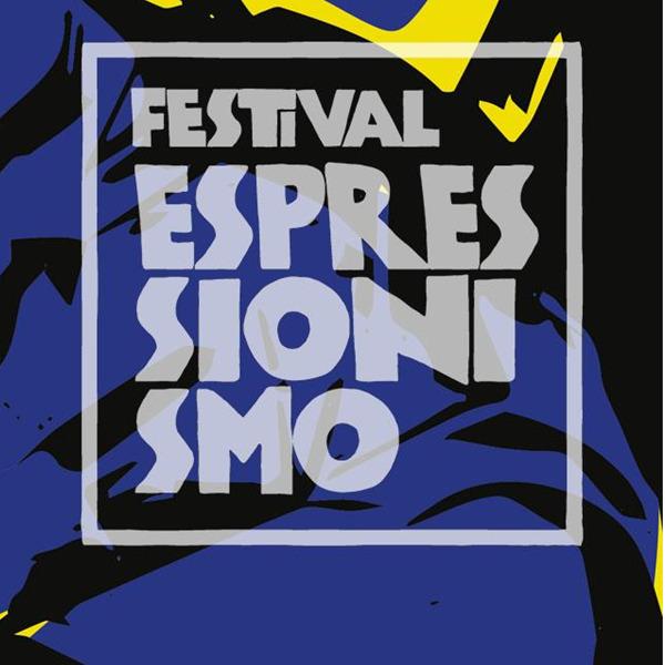 Festival Espressionismo. Concerti, proiezioni, spettacoli musicali e incontri di approfondimento