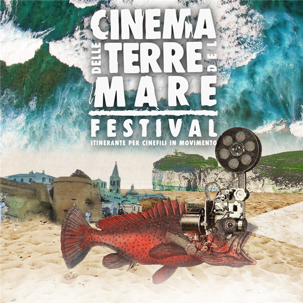 Cinema delle terre del mare - Festival itinerante per cinefili in movimento